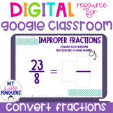 Google Slides: Convert Improper Fractions to Mixed Numbers