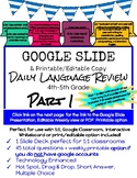 Google Slides Daily Language Review 4th-5th Grade Part 1