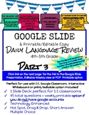 Google Slides Daily Language Review 4th-5th Grade_Part 3