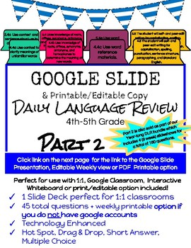 Google Slides Daily Language Review (Part 2) 4th-5th Grade (SOL 4.4, 4.8, 5.4)