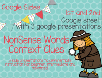 Google Slides Detective Nonsense Words Differentiated for High, Mid, Low groups