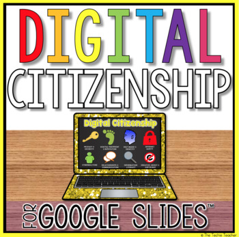 digital citizenship student project in google slides by the techie