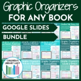 Google Slides: Digital Graphic Organizers for ANY Fiction Book