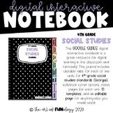 Google Slides Digital Interactive Notebook 4th Grade S.S.
