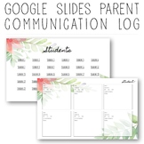 Google Slides Digital Parent Communication Log - fully editable!