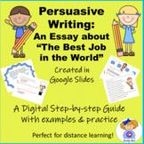 Google Slides Digital Persuasive Writing Practice: The Bes