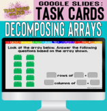Google Slides Digital Task Cards: Decomposing Arrays into Rows and Columns
