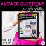 Google Slides Distance Learning Ask and Answer Questions R