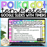Google Slides Distance Learning Polka Dot with Timers | Cl