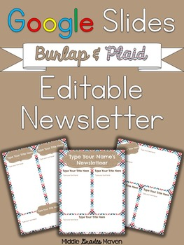 Google Slides Editable Newsletter -Burlap & Plaid
