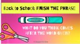 Google Slides Finish the Phrase Back to School Edition Vir