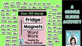 Google Slides Fridge Magnets Word Work Activity