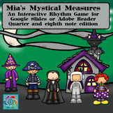Interactive Music Game-(Rhythm) Google Slides Mia's Mystical-quarter/eighth note