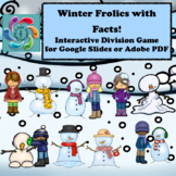 Interactive Division Games Google Slides- Winter Frolics w