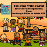 Google Slides Games Interactive Multiplication- Fall Fun with Facts