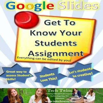Google Slides - Getting To Know You Assignment