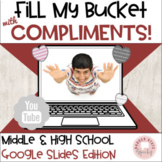Google Slides:  Giving Receiving Compliments MS HS #distan