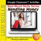 Google Slides HANDLING MONEY: Reading Comprehension, Life Skills, Banking, Venmo