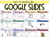 """Google Slides """"How-To"""" Posters"""