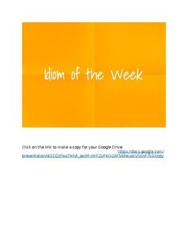 Google Slides Idiom of the Week Practice