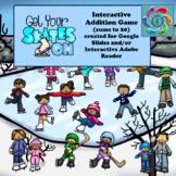 Google Slides Interactive Addition Games-Get Your Skates On!