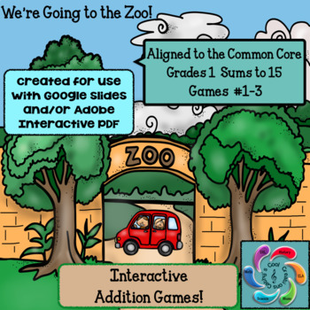 Google Slides Games Interactive Addition - -We're Going to the Zoo! - sums to 15