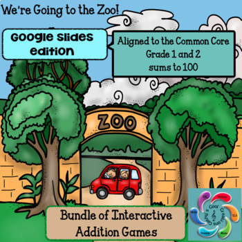 Interactive Math Game Google Slides Addition-Zoo Bundle sums to 15 & sums to 100