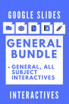 Google Slides Interactive Notetaking General Bundle