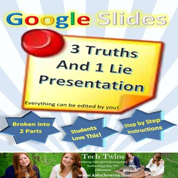 Google Slides - Introductory Project, 3 Truths and 1 Lie Presentation