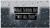 Google Slides - Magic School Bus - Wet All Over - Video Quiz - Distance Learning