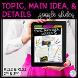 Google Slides Main Idea & Details RI2.2 & RI3.2