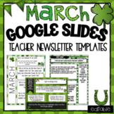 Google Slides - March Newsletter Teacher Templates and Calendar