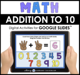 Google Slides Math Add to 10 Count on Fingers Distance Learning
