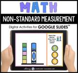 Google Slides Math Non-Standard Measurement Digital Activi