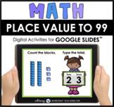 Google Slides Math Place Value to 99 Base Ten Blocks 1 Dis