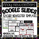 Google Slides- May Newsletter Teacher Templates- Editable