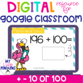 Google Slides: Mentally Add & Subtract 10 or 100 | Distance Learning |