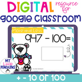 Google Slides: Mentally Add and Subtract 10 or 100 with Polar Bears