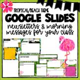 Google Slides Morning Messages Tropical Theme - Editable