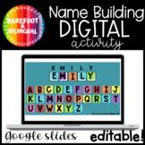 Google Slides   Name Building   Word Work   PreK   Kinder