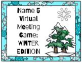 Google Slides Name Five Virtual Meeting Game: WINTER Edition
