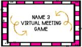 Google Slides Name Three Virtual Meeting Game