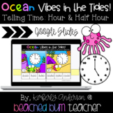 Google Slides: Ocean Vibes in the Tides - Telling Time to