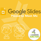Google Slides - Pleased To Meet Me