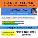 Google Slides Prewriting: ReadyGen Grade 3 Unit 1 Module A PBA
