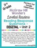 Google Slides Reading Response Questions - 3rd Grade Wonders McGraw Hill Unit 2