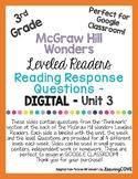 Google Slides Reading Response Questions - 3rd Grade Wonders McGraw Hill -Unit 3