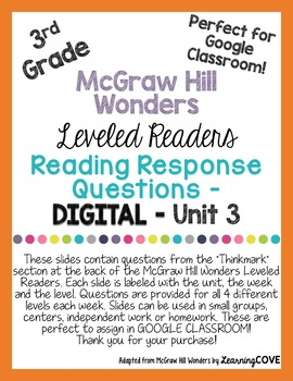 Google Slides Reading Response Questions - 3rd Grade Wonders McGraw Hill -Unit 3