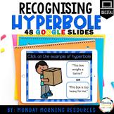 Google Slides -Recognising Hyperbole - Figurative Language
