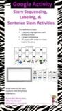 Google Slides - Sequencing & Sentence Stems using Panda Be